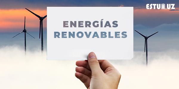 imagen de una parque eólico y un banner que pone energías renovables